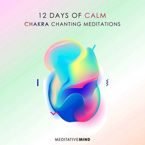 12-Days-of-Calm-Chakra-Chanting-Meditations