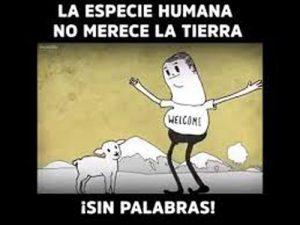 la-especie-humana-no-merece-la-tierra